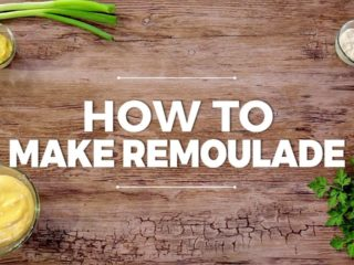 How to Make Remoulade