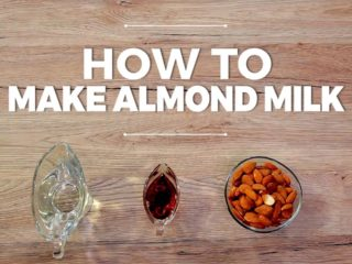 How to Make Almond Milk -