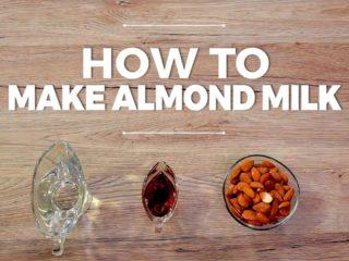 How to Make Almond Milk -