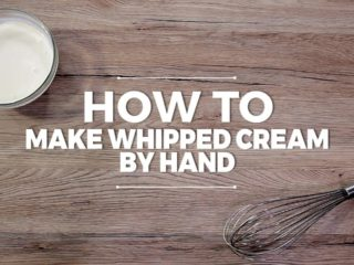 How to Make Whipped Cream by Hand -