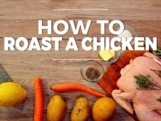 How to Roast a Chicken -