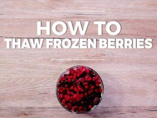 How to Thaw Frozen Berries -